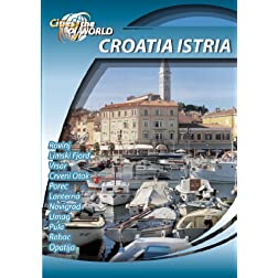Cities of the World The Croatian Coast Istria Croatia
