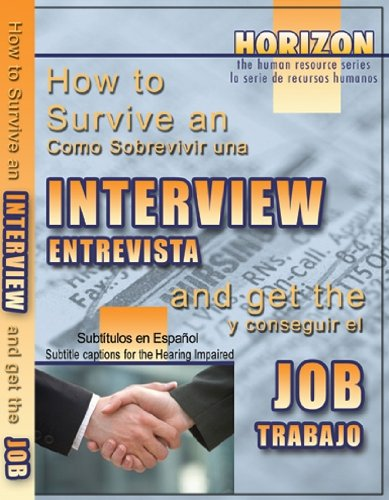 How to Survive an Interview & Get the Job (Sub)