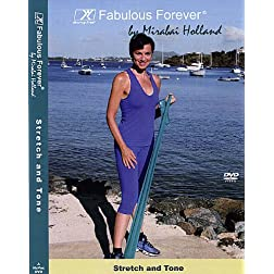 Fabulous Forever Stretch and Tone with included 4 foot Latex Exercise Band by Mirabai Holland. Total Body Workout: Moving Free Cardio Warm-up, 12 strength ... shape or maintaining your fitness level.