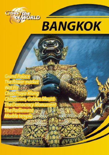 Cities of the World  Bangkok Thailand