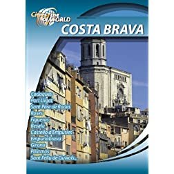 Cities of the World  Costa Brava Spain