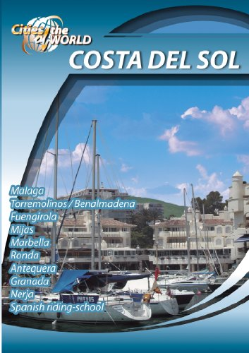 Cities of the World  Costa Del Sol Spain