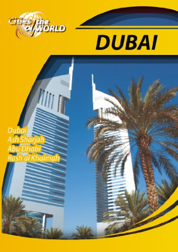 Cities of the World  Dubai United Arab Emirates