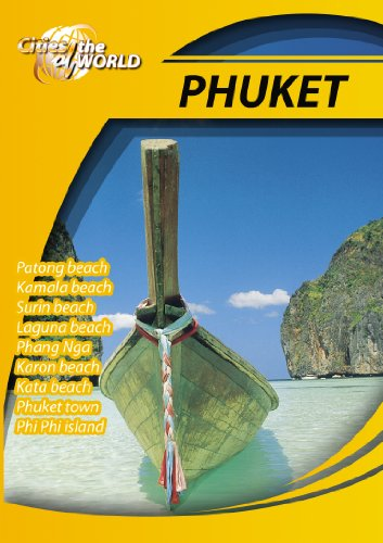 Cities of the World  Phuket Thailand