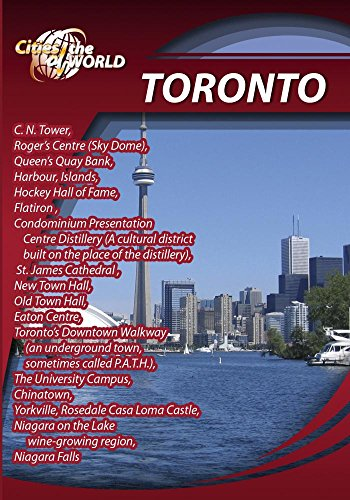 Cities of the World  Toronto Canada