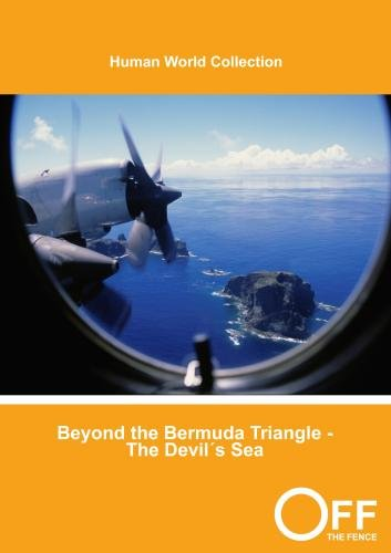 Beyond the Bermuda Triangle - The Devil's Sea