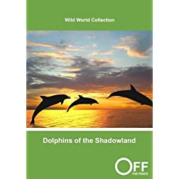Dolphins of the Shadowland