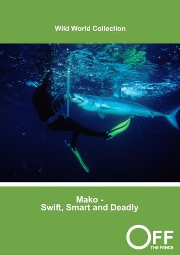 Mako - Swift, Smart and Deadly
