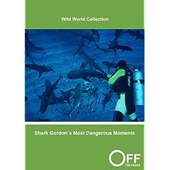 Shark Gordon�s Most Dangerous Moments