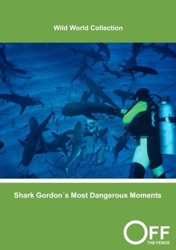 Shark Gordon�s Most Dangerous Moments