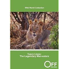 Tsavo Lions: The Legendary Man-eaters