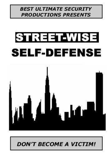 Street-Wise Self-Defense