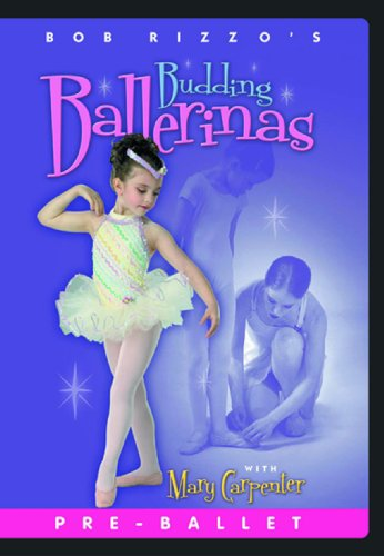 Bob Rizzo: Budding Ballerinas- Ballet Dance For Children