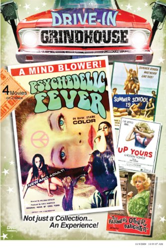 Drive-In Grindhouse: The Farmer's Other Daughter, Psychedelic Fever, Up Yours - A Rockin' Comedy, Summer School