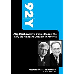 92Y-Alan Dershowitz vs. Dennis Prager: The Left, the Right and Judaism in America (October 8, 2009)