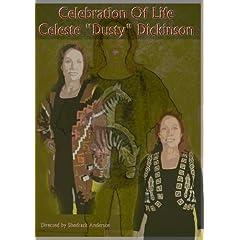 "Celebration of Life- Celeste ""Dusty"" Dickinson"
