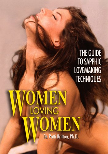 Women Loving Women - A Guide To Sapphic Lovemaking