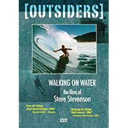 Walking On Water: The Films Of Steve Stevenson