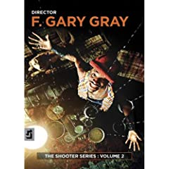 The Shooter Series, Volume Two: F. Gary Gray
