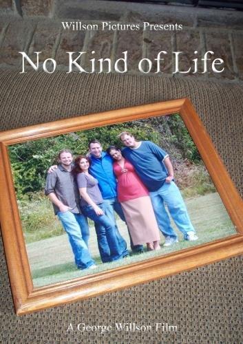 No Kind of Life
