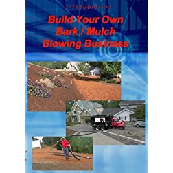 Build your Own Bark/ Mulch Blowing Business