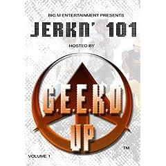 Jerkn' 101 - Volume 1