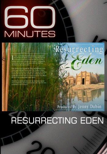 60 Minutes - Resurrecting Eden (November 15, 2009)