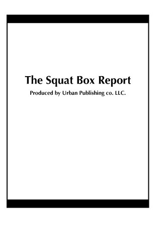 The Squat Box Report