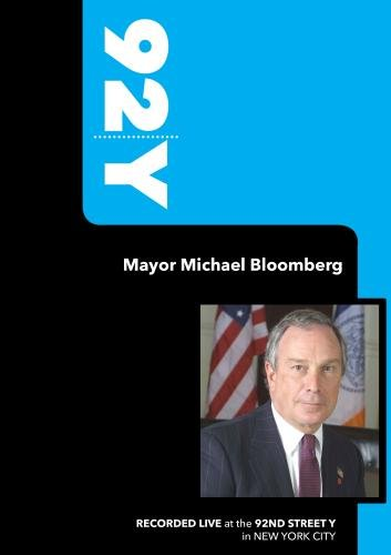 92Y-Mayor Michael Bloomberg (November 23, 2004)