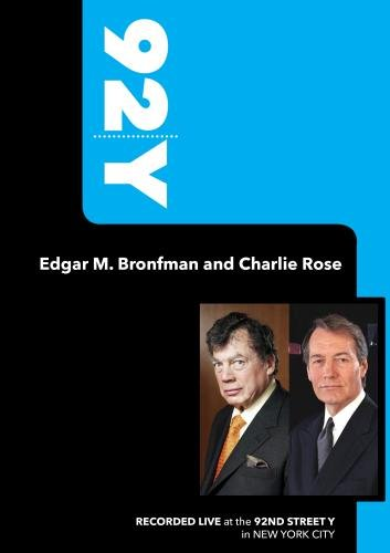 92Y-Edgar M. Bronfman and Charlie Rose (September 22, 2008)