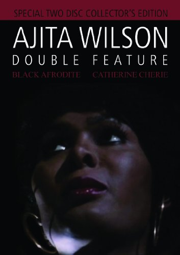 Ajita Wilson Double Feature: Black Afrodite/Catherine Cherie