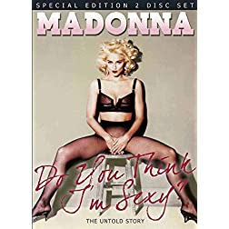 Madonna- Do You Think I'm Sexy Unauthorized
