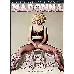 Madonna- Do You Think I'm Sexy Unauthorized