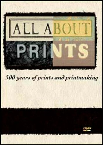 All About Prints: 500 Years of Prints and Printmaking