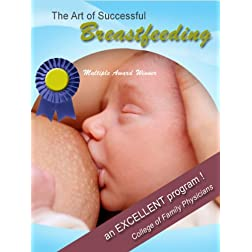 The Art of Successful Breastfeeding