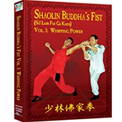 Shaolin Buddha's Fist Vol. 1:  Whipping Power
