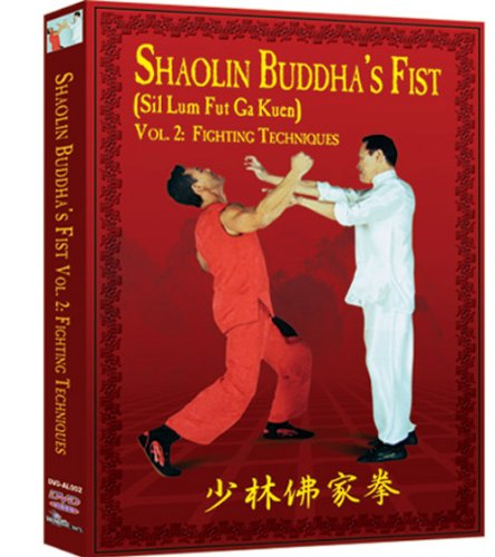 Shaolin Buddha's Fist Vol. 2:  Fighting Techniques