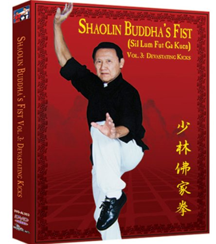 Shaolin Buddha's Fist Vol. 3:  Devastating Kicks