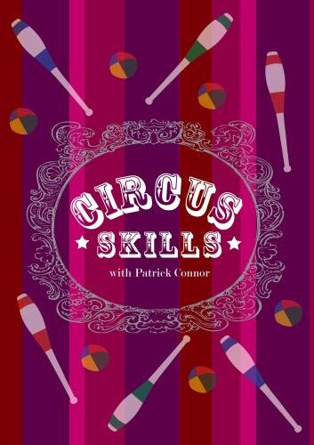 Circus Skills: Introduction to Juggling