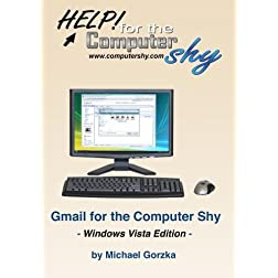 Gmail for the Computer Shy - Windows Vista Edition