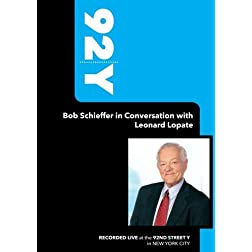 92Y-Bob Schieffer in Conversation with Leonard Lopate (September 11, 2008)