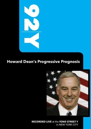 92Y-Howard Dean's Progressive Prognosis�(September 24, 2009)