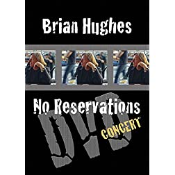 Brian Hughes No Reservations