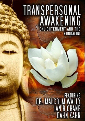 Transpersonal Awakening: Enlightenment and the Kundalini