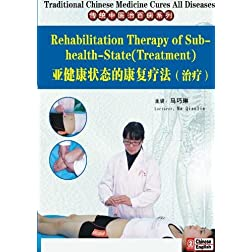 Rehabilitation Therapy of Sub-health State(Treatment)
