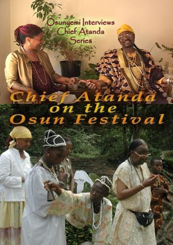 Chief Atanda on the Osun Osogbo Festival