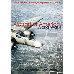 Aircraft of America: World War II