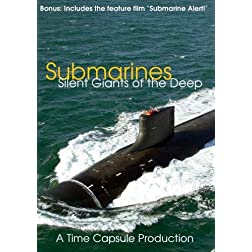 Submarines: Silent Machines of the Deep