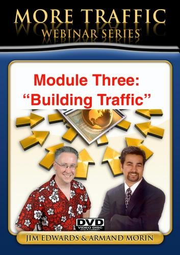 """Building Website Traffic: PROVEN Low and No-Cost Web Traffic Generating Tips, Secrets, Tools, & Resources, That Get More Web Traffic To Your Websites and Blogs!"""