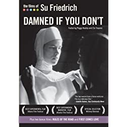 The Films of Su Friedrich: Vol. 2 - Damned If You Don't (Institutional Use)